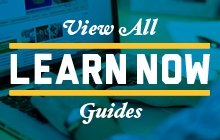 View all Learn Now Guides